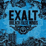 Breach False Minds Lyrics Exalt