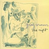 One Night Lyrics Greg Brown