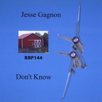 Don't Know Lyrics Jesse Gagnon