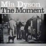 The Moment Lyrics Mia Dyson