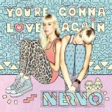 You're Gonna Love Again (Single) Lyrics NERVO