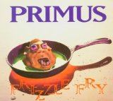 Frizzle Fry Lyrics Primus