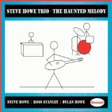The Haunted Melody Lyrics Steve Howe