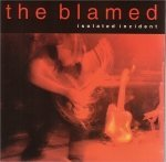 Isolated Incident Lyrics The Blamed