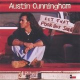 Let That Poor Boy Sing Lyrics Austin Cunningham