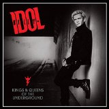 Kings & Queens of the Underground Lyrics Billy Idol