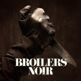 Noir Lyrics Broilers