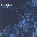 Trouble – Norwegian (Live) (EP) Lyrics Coldplay