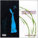 Resurrection Lyrics Common