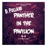 Panther In The Pavilion EP Lyrics D. Pollard
