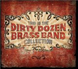 Miscellaneous Lyrics Dirty Dozen Brass Band
