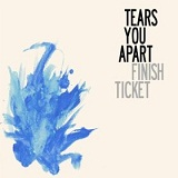 Tears You Apart Lyrics Finish Ticket