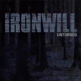 Unturned Lyrics Ironwill