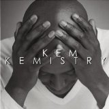 Kemistry Lyrics Kem
