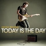 Today Is The Day Lyrics Lincoln Brewster