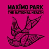 The National Health Lyrics Maximo Park