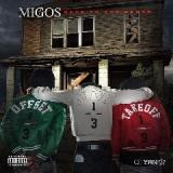 Back to the Bando (Mixtape) Lyrics Migos