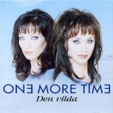 Den Vilda Lyrics One More Time