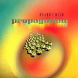 Propagation Lyrics Robert Rich