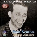 The Unrecorded Stan Kenton Lyrics Stan Kenton
