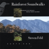 Rainforest Soundwalks: Ambiences of Bosavi Papua New Guinea Lyrics Steven Feld