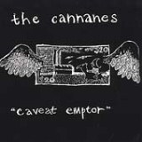 Caveat Emptor Lyrics The Cannanes
