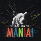 Mania! Lyrics The Melismatics