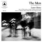 Leave Home Lyrics The Men