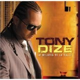 La Melodia De La Calle: Updated Lyrics Tony Dize