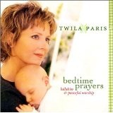 Bedtime Prayers Lyrics Twila Paris