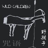 Incantation Lyrics Wild Children