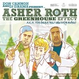 The Greenhouse Effect (A.K.A. The Greatest Mixtape Ever!) Lyrics Asher Roth