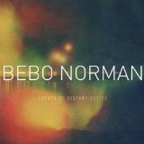 Lights of Distant Cities Lyrics Bebo Norman
