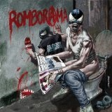 Romborama  Lyrics Bloody Beetroots