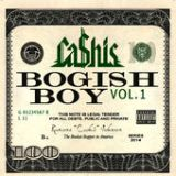 Bogish Boy, Vol. 1 Lyrics Cashis