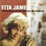 Second Time Around Lyrics Etta James