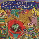 The Lost Episodes Lyrics Frank Zappa