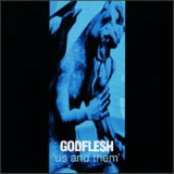 Us And Them Lyrics Godflesh