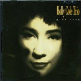 Girl Talk Lyrics Holly Cole
