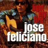 Light My Fire Lyrics Jose Feliciano