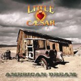American Dream Lyrics Little Caesar