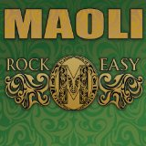 Rock Easy Lyrics Maoli