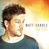 The Fire Lyrics Matt Cardle