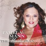 The Master Plan Lyrics Tamela Mann