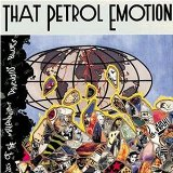 Miscellaneous Lyrics That Petrol Emotion