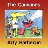 Arty Barbecue Lyrics The Cannanes