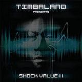 Shock Value II Lyrics Timbaland