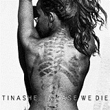 In Case We Die (Mixtape) Lyrics Tinashe