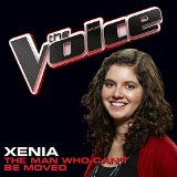 The Man Who Can't Be Moved (The Voice Performance) (Single) Lyrics Xenia
