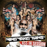Ass In Session (Mixtape) Lyrics Ying Yang Twins
